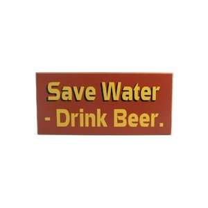 Save Water Drink Beer Wooden Sign: Home & Kitchen