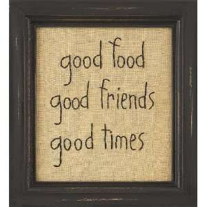 Food Good Friends Good Times Country Rustic Primitive
