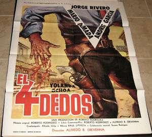 EL 4 DEDOS One sheet – Jorge Rivero, Roberto Rodriquez