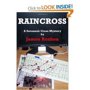 Savannah Cross Mystery (9781449583811): James Rozhon: Books