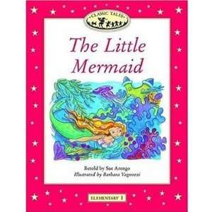 Classic Tales: The Little Mermaid: Elementary 1, 200 Word