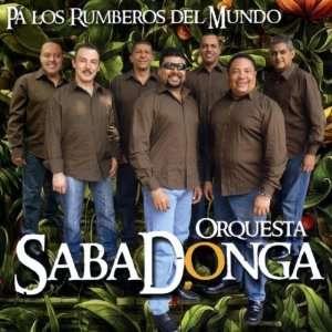 Pa Los Rumberos Del Mundo Orquesta Sabadonga Music