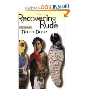 Recovering Rude (9781550651386) Rana Bose Books