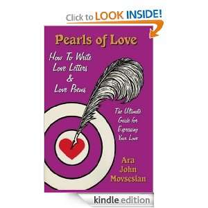 Pearls of Love How to Write Love Letters & Love Poems Ara John