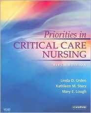Priorities in Critical Care Nursing, (0323052592), Linda D. Urden