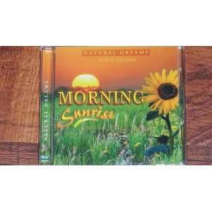 Sunrise (Natural Dreams  Music for Relaxation) various Music
