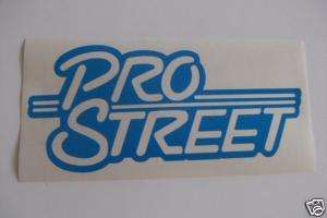 PRO STREET Vinyl Decal & a FREE Decal of Choice