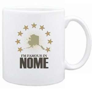 New  I Am Famous In Nome  Alaska Mug Usa City