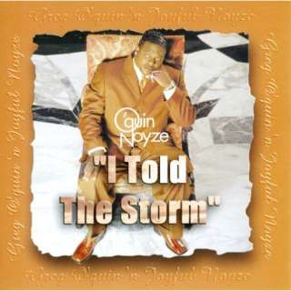 Told the Storm A Greatest Hits Collection Greg OQuin, Noyze