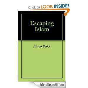 Escaping Islam: Mano Bakh, Kelli McIntyre, Jacqueline Le Beau: