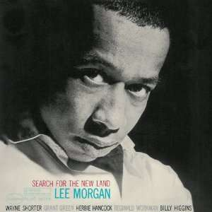 Search for The New Land Lee Morgan Music