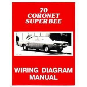 : 1970 DODGE CORONET SUPER BEE Wiring Diagrams Schematics: Automotive