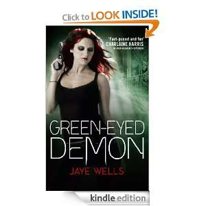 Demon Sabina Kane Book Three Jaye Wells  Kindle Store