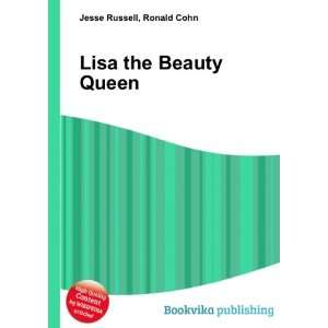 Lisa the Beauty Queen Ronald Cohn Jesse Russell Books