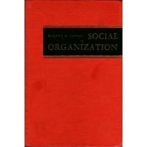 Social organization Robert Harry Lowie Books