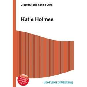 Katie Holmes Ronald Cohn Jesse Russell Books