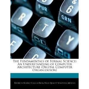 Digital Computer Organization) (9781271975501) Beatriz Scaglia Books
