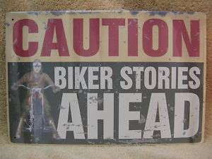 Biker Stories Ahead Tin Metal Sign FUNNY Motorcycle