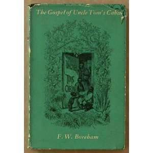 The gospel of Uncle Toms cabin: Frank Boreham: Books