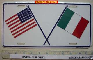 ITALY USA FLAGS LICENSE PLATE ITALIAN AMERICAN ALUMINUM
