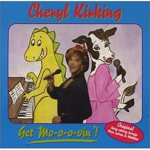 Get Mo o o vin! Cheryl Kirking Music