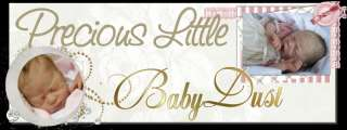 Precious Little Baby Dust ~PAIGE REBORN DOLL KIT by Sandra White 18