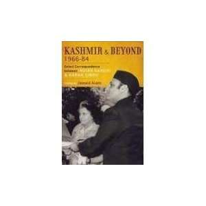 Kashmir And Beyond 1966 84 (9780670085682): Jawaid Alam: Books