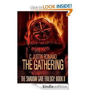 The Gathering The Shadow Gate Trilogy Book II C. Justin Romano