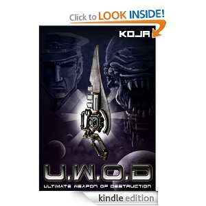 Ultimate Weapon of Destruction: KOJA:  Kindle Store