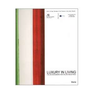 Luxury in Living Elena Bordignon 9788837034894  Books