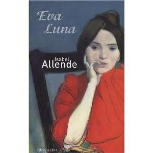 Eva Luna (9782844923158) Isabel Allende Books