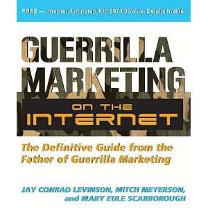 Guerilla Marketing on the Internet The Definitive Guide