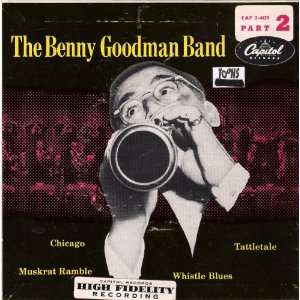 The Benny Goodman Band Part 2 The Benny Goodman Band Music