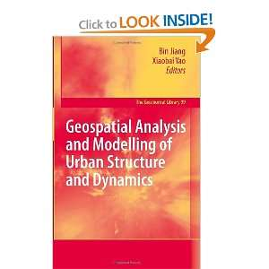 Geospatial Analysis and Modelling of Urban Structure and