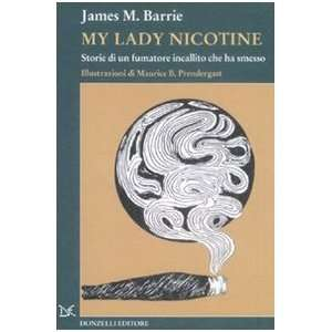 ha smesso (9788860363589): James M. Barrie, M. B. Prendergast: Books