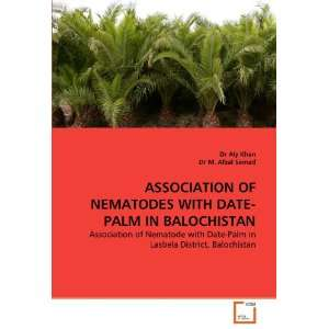 ASSOCIATION OF NEMATODES WITH DATE PALM IN BALOCHISTAN