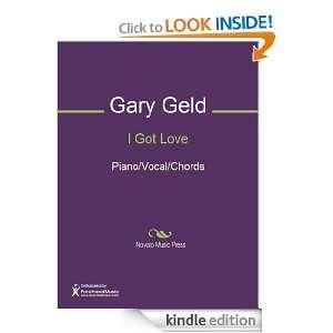 I Got Love Sheet Music (Piano/Vocal/Chords) eBook Gary
