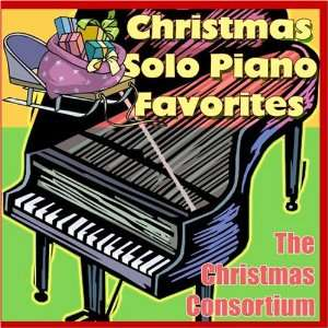 Christmas Solo Piano Favorites The Christmas Consortium