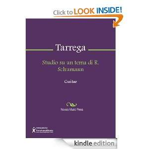 Studio su un tema di R. Schumann Sheet Music F. Tarrega