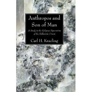 Anthropos and Son of Man: A Study in the Religious