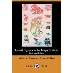 Animal Figures in the Maya Codices (Illustrated Edition