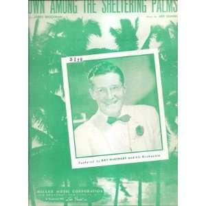 Sheet Music Down Among The Sheltering Palms Ray McKinley