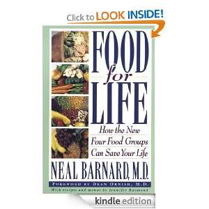 Food for Life How the New Four Food Groups Can Save Your Life Neal
