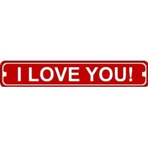 I Love You Valentines Day Sign of Affection