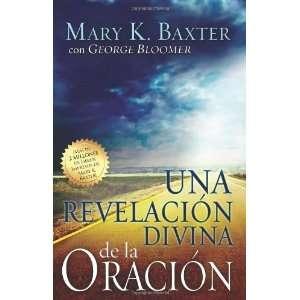 Una Revelacion Divina de la Oracion (Spanish Edition