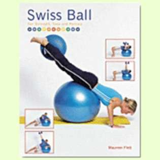 BALL DYNAMICS INTERNATIONAL, LLC Book on Swiss Ball for Strength Tone