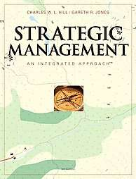 Strategic Management An Integrated Approach by Gareth Jones, Charles W