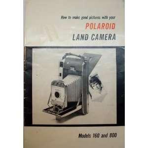 Polaroid Land Camera   Models 160 and 800 Polaroid Corporation Books