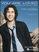 You Are Loved by Josh Groban Song Piano Sheet Music NEW