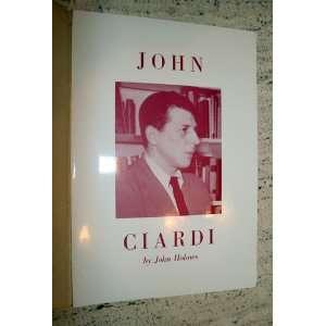 John Ciardi: Tufts Poet: John Holmes: Books